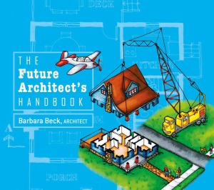 The Future Architect's Handbook by Barbara Beck